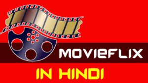 What is MovieFlix in Hindi